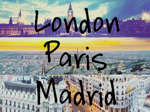 London Paris Madrid