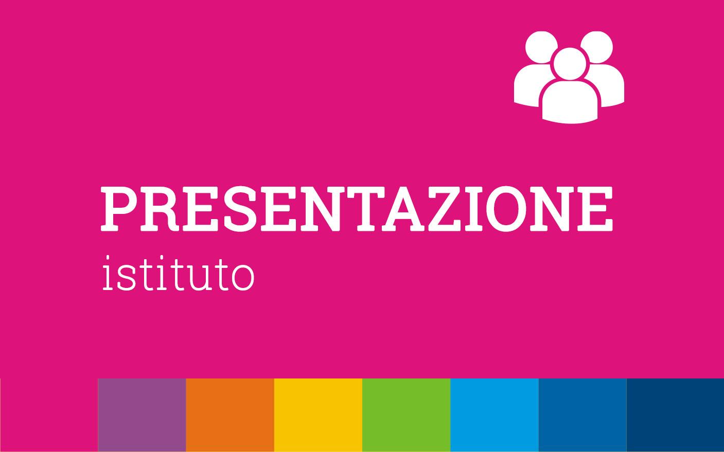 Presentazione Istituto